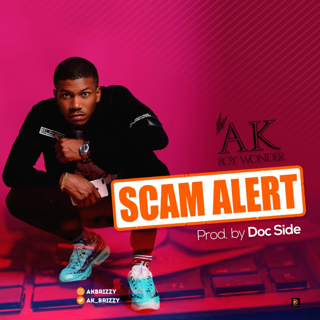 Download Mp3: AK - Scam Alert (Prod By Docside)