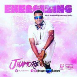 Jhamore – Energizing